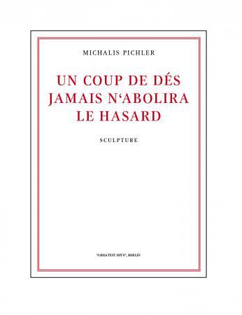 UN COUP DE DÉS JAMAIS N'ABOLIRA LE HASARD (sculpture)