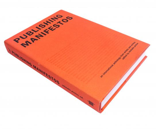 Publishing Manifestos, Michalis Pichler (ed.), Miss Read/MIT Press 2019